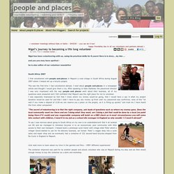 Nigel tell his story - 3 times a volunteer abroad