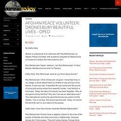 Afghan Peace Volunteer: Drones Bury Beautiful Lives