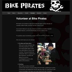 Volunteer at Bike Pirates