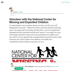 Volunteer with the National Center for Missing and Exploited Children