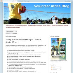 Volunteer Africa Blog: 15 Top Tips on Volunteering in Chintsa, South Africa
