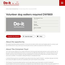 Volunteer dog walkers required DW1669 - Do-It - Be More
