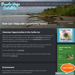 Helping Out: Volunteering in the South Caribbean - Puerto Viejo Satellite