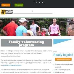 Family volunteering program abroad- Create rewarding experiences