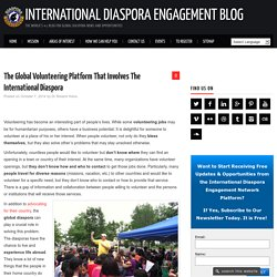 Global Volunteering Platform With International Diaspora
