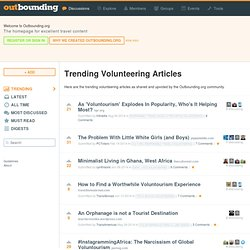 Trending Volunteering Articles as voted on Outbounding.org