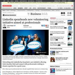 Linkedin spearheads new volunteering initiative aimed at professionals