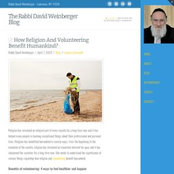 How Religion And Volunteering Benefit Humankind?