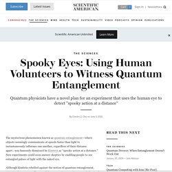 Spooky Eyes: Using Human Volunteers to Witness Quantum Entanglem