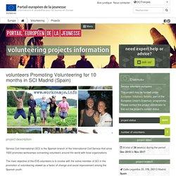 Volunteers Promoting Volunteering for 10 months in SCI Madrid (Spain)