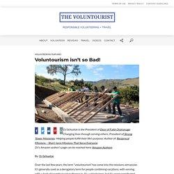 Voluntourism isn't so Bad! – THE VOLUNTOURIST