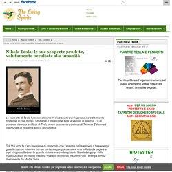 Nikola Tesla: le sue scoperte proibite, volutamente occultate alla umanità