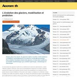 L'évolution des glaciers, modélisation et prédiction