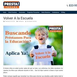 Volver A la Escuela - Presta Panamá El Blog