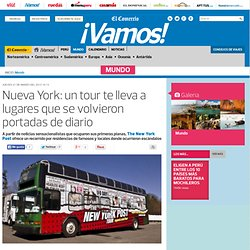 Nueva York: un tour te lleva a lugares que se volvieron portadas de diario