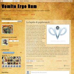 Vomito Ergo Rum: La lapide di p2pforum.it