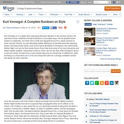 Kurt Vonnegut: A Complete Rundown on Style