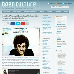 Hear Kurt Vonnegut Read Slaughterhouse-Five, Cat's Cradle & Other Novels