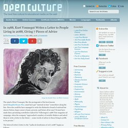 In 1988, Kurt Vonnegut Writes a Letter to People Living in 2088, Giving 7 Pieces of Advice