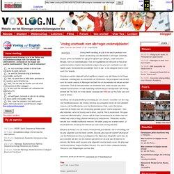 » 'Voxlog voorbeeld voor alle hoger-onderwijsbladen' Voxlog: Website van het Nijmeegse universiteitsmagazine Vox