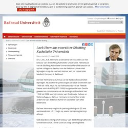 Loek Hermans voorzitter Stichting Katholieke Universiteit