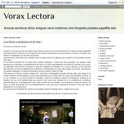Vorax Lectora: Los libros y la lectura en el cine I