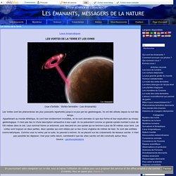 Les Vortex de la Terre - Les émanants, messagers de la nature
