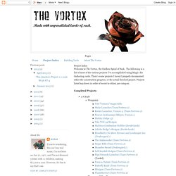 The Vortex: Made of Paper, Glue and Magic: Project Index