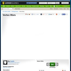 Vortex Wars | Strategy Games