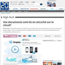 Vos documents sont-ils en sécurité sur le cloud?