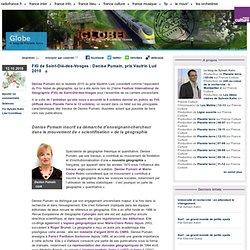FIG de Saint-Dié-des-Vosges : Denise Pumain, prix Vautrin Lud 2010 - Globe