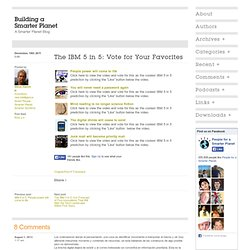 The IBM 5 in 5: Vote for Your Favorites