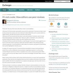 It's not a vote: How editors use peer reviews