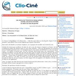 Majorité à 18 ans, vote des étrangers, inscription listes électorales(clio-ciné)