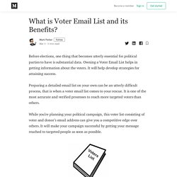 What is Voter Email List and its Benefits? - Mark Parker - Medium
