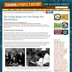 » The Voting Rights Act: Ten Things You Should Know Zinn Education Project