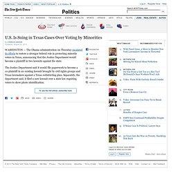 U.S. Is Suing in Texas Cases Over Voting by Minorities
