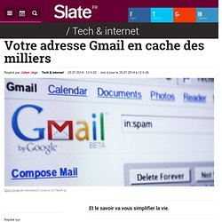 Votre adresse Gmail en cache des milliers