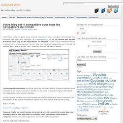 Votre blog est-il compatible avec tous les navigateurs du monde
