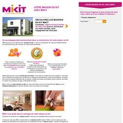 Votre maison en kit avec Mikit