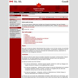 Votre santé et vous - Le mercure et la santé humaine [Santé Canada, 2008]