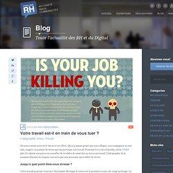 Votre travail est-il en train de vous tuer