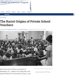 The Racist Origins of Private School Vouchers - Center for American Progress