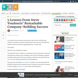 5 Lessons From Steve Voudouris' Remarkable Company-Building Success
