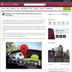 CES 2014 : Audi voudrait mettre Android dans ses voitures, avec Nvidia