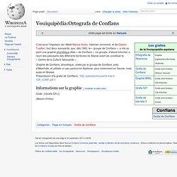 Vouiquipèdia:Ortografa de Conflans - Vouiquipèdia