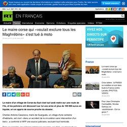 Le maire corse qui «voulait exclure tous les Maghrébins» s'est tué à moto