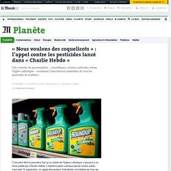 «Nous voulons des coquelicots»: l'appel contre les pesticides lancé dans «Charlie Hebdo»