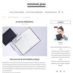 Je vous présente...mon journal de blog ! - Minimal.Plan