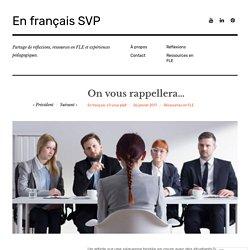 On vous rappellera… – En français SVP